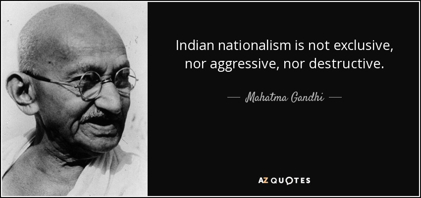 quote-indian-nationalism-is-not-exclusive-nor-aggressive-nor-destructive-mahatma-gandhi-128-91-89